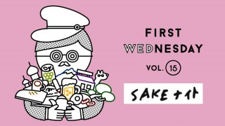 4月のFirst Wednesdayは「SAKEナイト」
