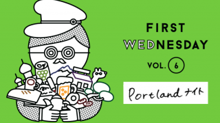 7月のFirst Wednesdayは「Portlandナイト」