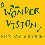 J-WAVE「WONDER VISION」2013.4.7 ON AIR